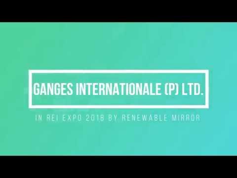 Ganges Internationale P LTD  | In REI Expo 2018 | by Renewable Mirror |
