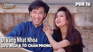 PBN 26 | Lưu Bích & Tô Chấn Phong - Dĩ Vãng Nhạt Nhòa