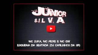 Mc Zuka, Mc Peixe e Mc GW   Esquema da Sentada DJ Carlinhos da SR