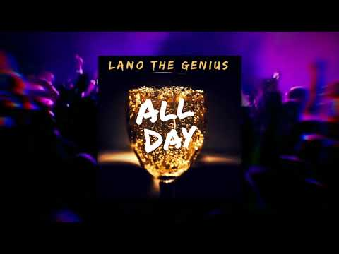 Lano the Genius - All Day (Official Audio)