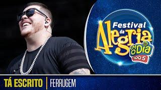 Ferrugem - Tá Escrito (Ao Vivo Festival da Alegria 2018)