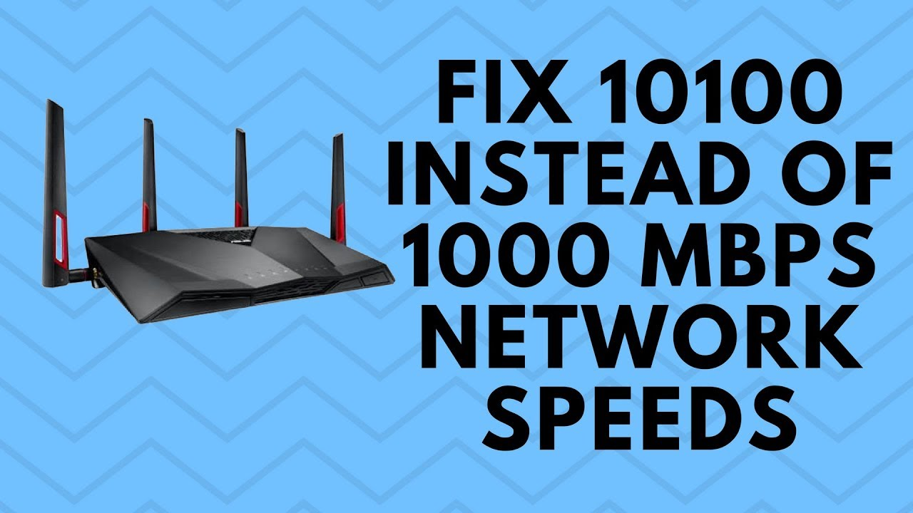 Fix 10/100 instead of 1000 Mbps Network Speeds - YouTube