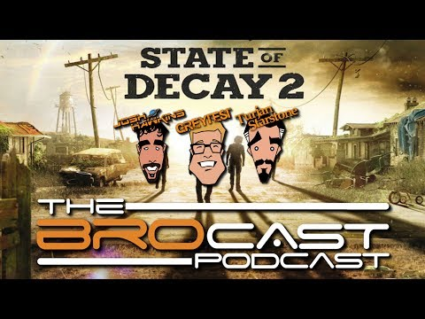 The Brocast - State of Decay 2 Ultimate Edition - Early Access!