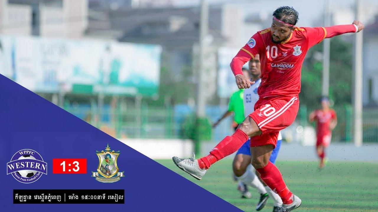 [MCL Week 2] Western Phnom Penh (1-3) BeoungKet FC