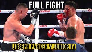 FULL FIGHT | Joseph Parker v Junior Fa ᴴᴰ