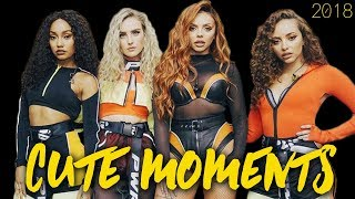 Little Mix - Cute Moments (with rare footage, new - 2018)