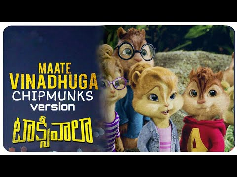 Maate Vinadhuga - Remix Chipmunks Version || Taxiwaala Songs || Vijay Deverakonda || Sid Sriram