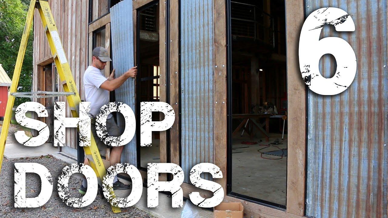 & Shop Doors pt. 6 - Tin Siding - YouTube