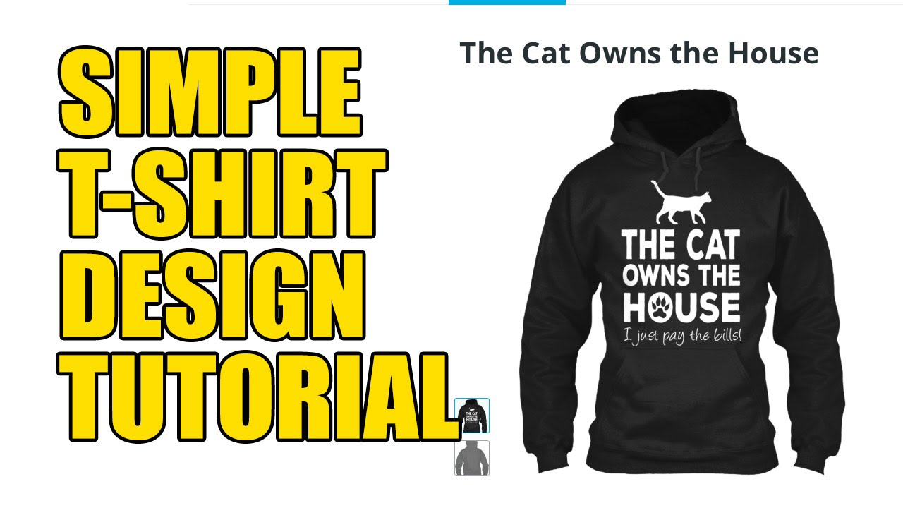 How to Design a T-shirt - Teespring Tutorial - Simplistic Design ...