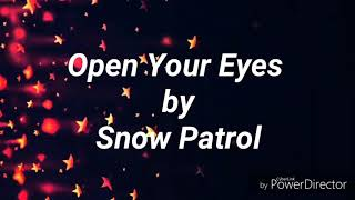 Lyric Video- Open Your Eyes by Snow Patrol