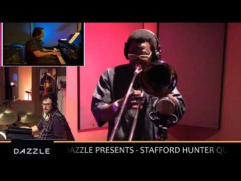 DAZZLE PRESENTS - STAFFORD HUNTER QUARTET - LIVE FROM MFP