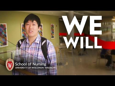 We Will - School of Nursing, University of Wisconsin - Madison