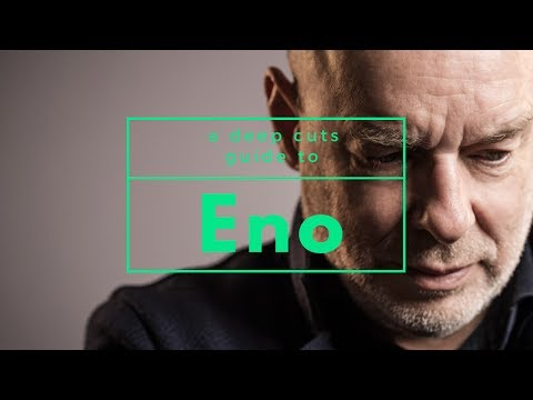 A Guide To BRIAN ENO