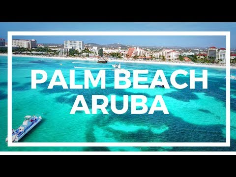 PALM BEACH ONE OF THE BEST BEACHES IN ARUBA - TRAVEL VLOG