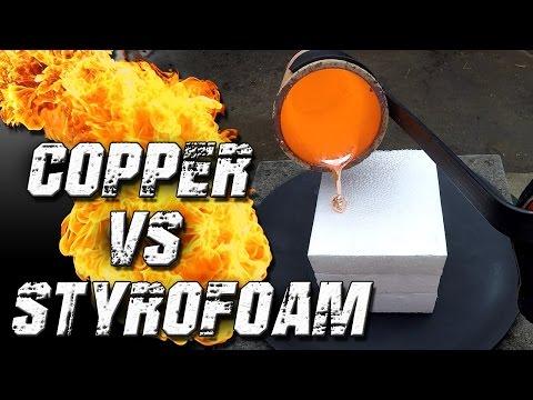 Molten Copper vs Styrofoam
