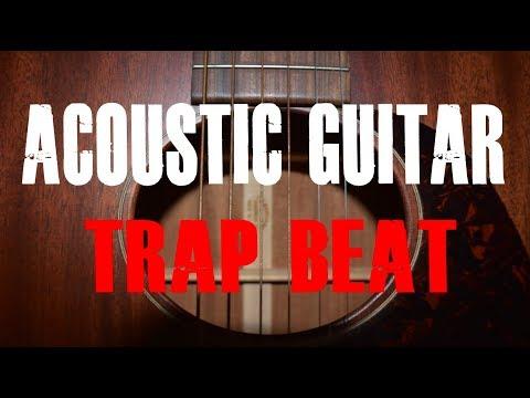 acoustic-guitar-trap-rap-beat-[alternative-rock/hip-hop-instrumental-2018]