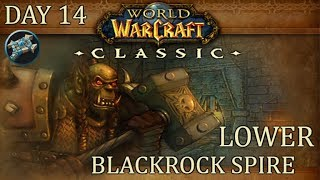 Lower Blackrock Spire (LBRS) Full | WoW Classic Gameplay | Priest Day 14 Leveling