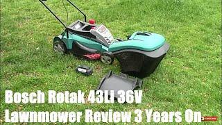 Bosch Rotak 43Li 36V Lawnmower Review 3 Years On