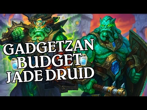 Gadgetzan Budget Jade Druid [Standard] - Deck Guide - Hearthstone