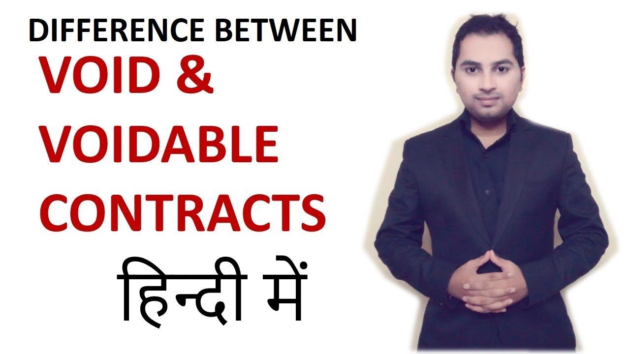Difference Between Void And Voidable Contract Indian Contract Act