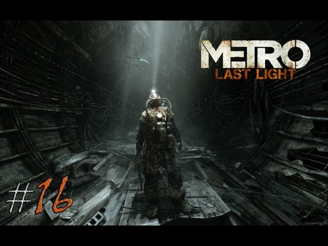 Смотреть прохождение игры Metro: Last Light. Серия 16 - Встреча с черным.