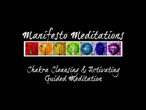 NEW Chakra Cleansing & Activating Guided Meditation