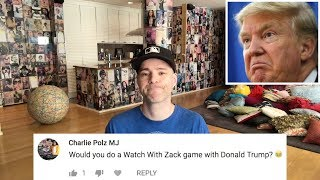 Q&A Part 16 -- Would you take Donald Trump to a baseball game?
