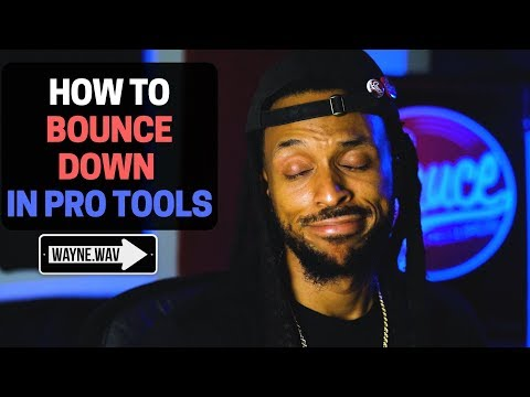 How To Properly Bounce Down Your Pro Tools Session | Mixing In Pro Tools