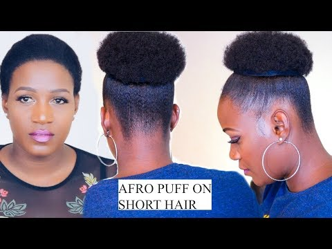 HOW TO QUICK AFRO PUFF ON SHORT HAIR NO EXTENSIONS IN 5 MINUTES