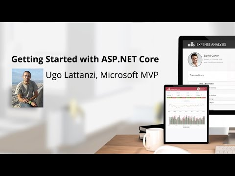 Getting Started with ASP.NET Core, presented by Ugo Lattanzi