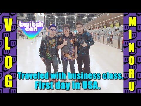 ไป Twitch Con นั่ง Business class กัน วันแรกใน USA