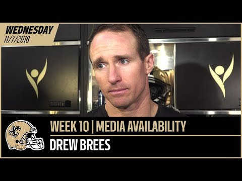 "Drew Brees, ""He's been a good player in this league for a long time"" 