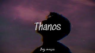 Larray ft Ravon - Thanos (Lyrics)
