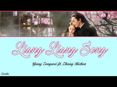 ● Liang Liang Song ● Yang Zongwei Ft. Zhang Bichen (Chi/Pinyin/Eng)