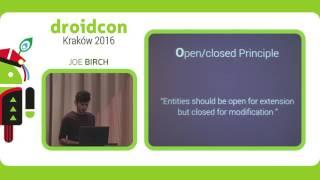 Download #droidconPL2016 - Joe Birch 'Keeping it SOLID'