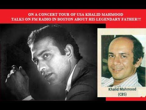 Khalid Talat Mahmood talks on BOSTON FM RADIO about his legendary father TALAT MAHMOOD
