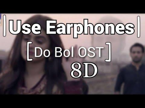 Do Bol OST\  8D Song  |Use Earphones|
