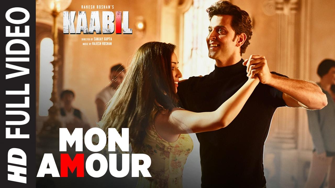 Mon Amour Song (Full Video)  / Kaabil  / Hrithik Roshan, Yami Gautam  / Vishal Dadlani  / Rajesh Roshan