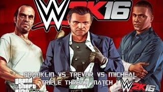 Franklin vs trevor vs micheal | wwe 2k16 gameplay(ps4) gta v characters!