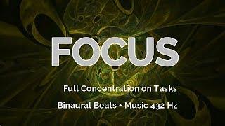 Mental FOCUS Full Concentration on Tasks Study Music 432 Hz    Binaural Beats