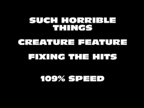 Such Horrible Things - Creature Feature - Fixing the Hits mp3