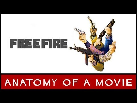 Free Fire Review | Anatomy of a Movie