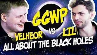 ggwp lil vs velheor   all about the black holes