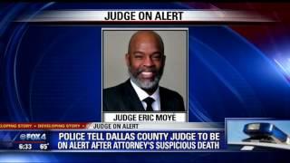 Dallas judge on alert after attorney's death