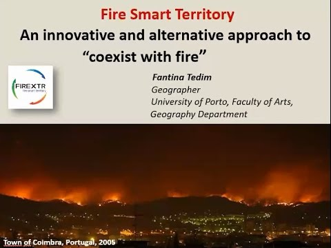 "Webinar: Fire Smart Territory, an innovative and alternative approach to ""coexist with fire"""
