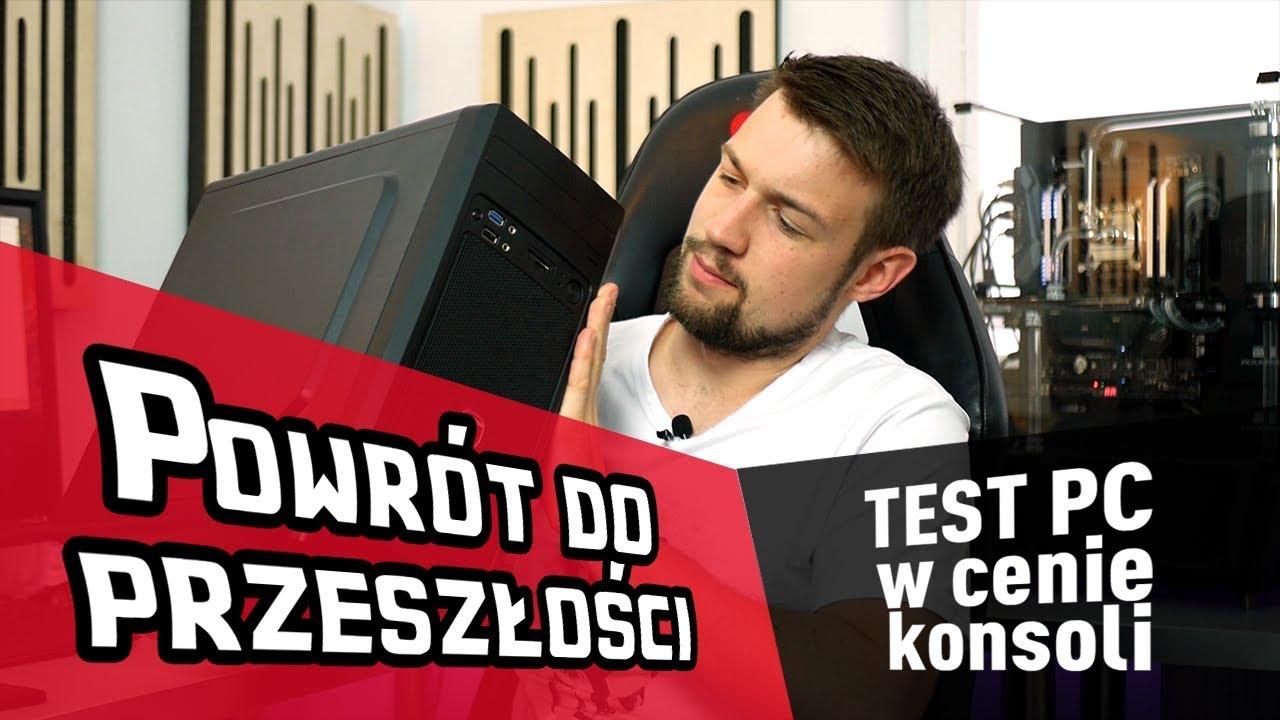 Test KOMPUTERA w cenie konsoli z 2016 roku!