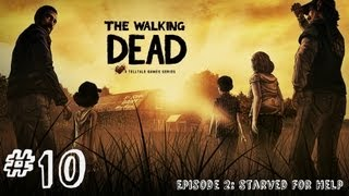 The Walking Dead - Episode 2 - Gameplay Walkthrough - Part 10 - JUST GOT REAL (Xbox 360/PS3/PC)