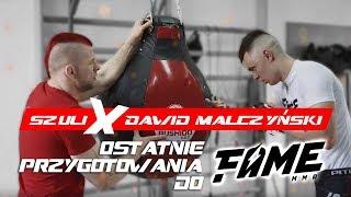 Szuli x Dawid Malczyński -  ostatnie przygotowania do Fame MMA 3