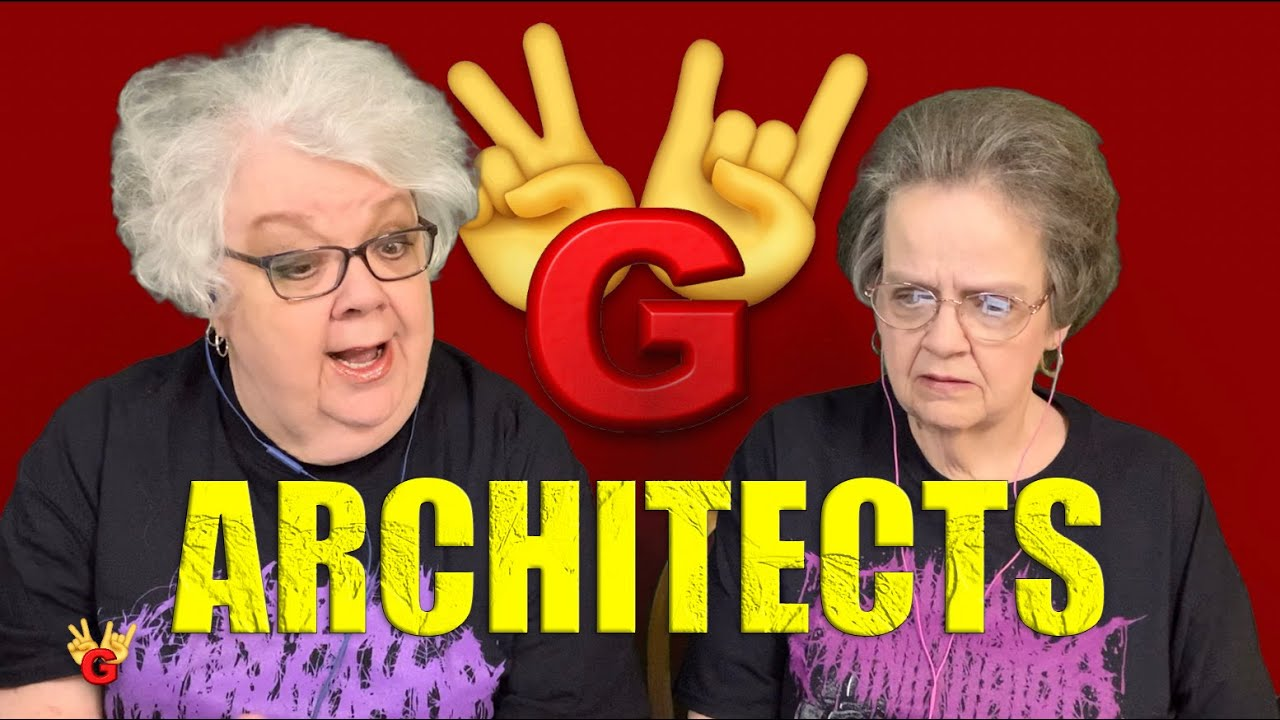 2RG REACTION: ARCHITECT - ANIMALS - Two Rocking Grannies!