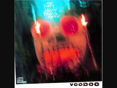 The Dirty Dozen Brass band - Voodoo (1987)